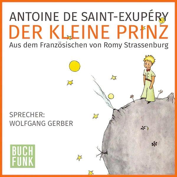 Antoine de Saint-Exupéry: Der kleine Prinz - Hörbuch inkl. eBook kostenlos