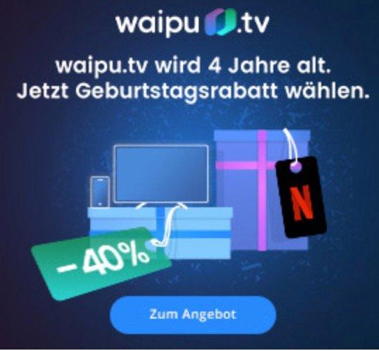 4 Monate waipu.tv Perfect (5,99€ mtl.) oder Perfect Plus + Netflix für 12,29€ mtl. dank 40% Rabatt