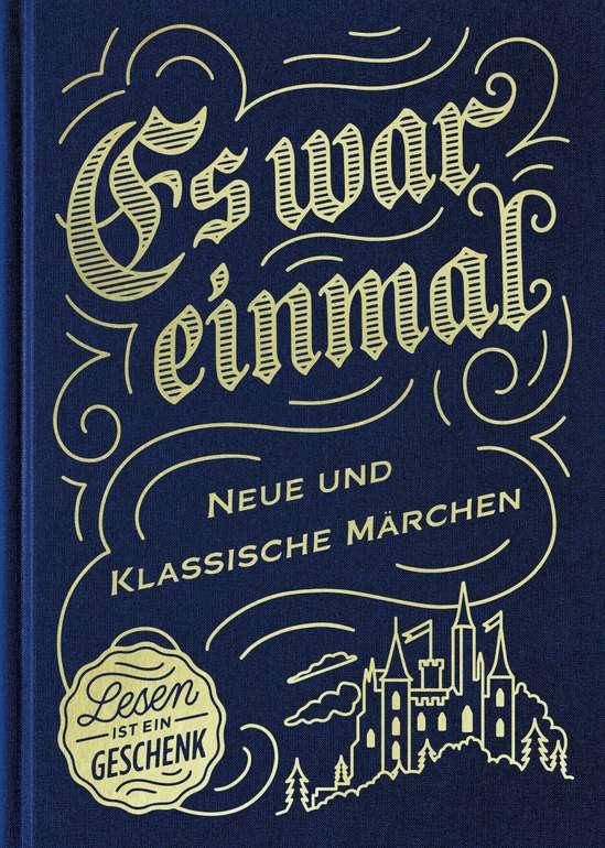 """Kostenlos: """"Es war einmal - Neue und klassische Märchen"""" als gebundene Ausgabe bestellen"""