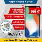 Apple iPhone X 64GB für 199€ + Vodafone Smart XL mit 6GB LTE für 46,99€ mtl.