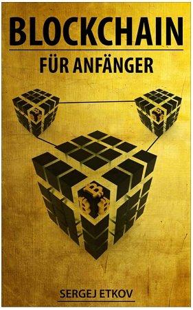 """Kostenloses eBook """"BLOCKCHAIN: FÜR ANFÄNGER"""" in der Kindle Edition"""