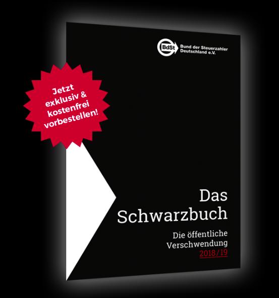 Gratis Das Schwarzbuch 2018/19 - Steuergeldverschwendungen schwarz auf weiß