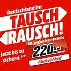 """Media Markt """"Tausch Rausch"""" - bis zu 220€ Gutscheine bei Kauf von Technik"""