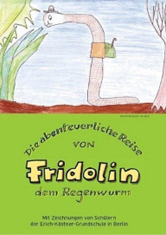Gratis Kinderbuch: Die abenteuerliche Reise von Fridolin dem Regenwurm
