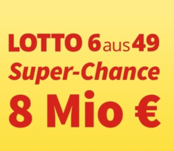 """8 Mio € Jackpot: Spielgemeinschaft """"LOTTO Super-Chance"""" für 10€ (statt 20€)"""