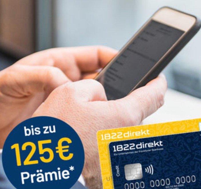75€ Girokontoeröffnungs-Prämie + 50€ für Weiterempfehlung bei 1822direkt