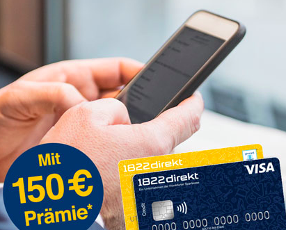 150€ Girokontoeröffnungs-Prämie + 50€ für Weiterempfehlung bei 1822direkt
