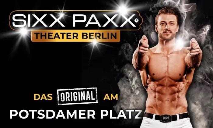 """Bestplatz-Ticket für """"Sixx Paxx"""" in Berlin für 31,92€ (statt 50€)"""