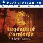 Kostenlos: Playstation VR Spiel Legends of Catalonia - The Land of Barcelona