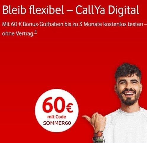 Vodafone CallYa Digital Allnet mit 10GB LTE für 20€ mtl. + 60€ Guthaben (3 Monate kostenlos! - mtl. kündbar)