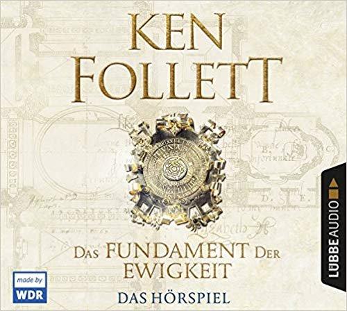 Das Fundament der Ewigkeit von Ken Follett - gratis Hörspiel zum Downloaden