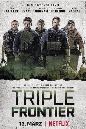 """Vorbei! Kostenloses Plakat der Netflix Serie """"Triple Frontier""""(begr. Stückzahl)"""