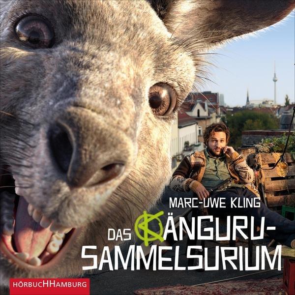 Marc-Uwe Kling: Das Känguru-Sammelsurium - 10 Hörspiel Episoden kostenlos