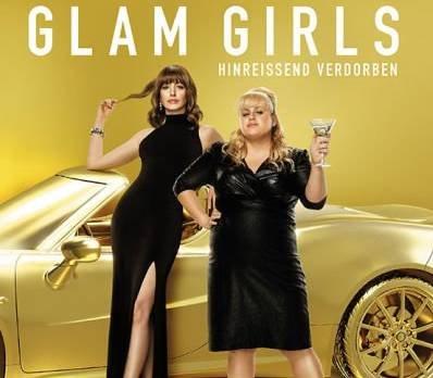 Kino Sneak Preview: Glam Girls am 08.05.2019 in 5 Städten kostenlos schauen