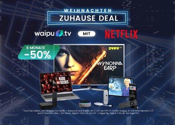 Waipu Weihnachten Zuhause Deal: 6 Monate lang 50% auf das Perfect-Paket (6,50€ mtl.) oder mit Netflix (11,75€ mtl.)