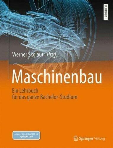 Maschinenbau Lehrbuch für das Bachelor-Studium von Werner Skolaut (1401 Seiten) je 16,99€ inkl. Versand (statt 28€)