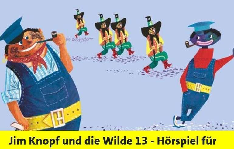 Kostenloses Hörspiel Für Kinder: Jim Knopf Und Die Wilde 13