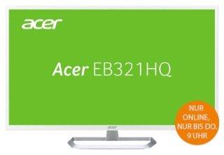 "Saturn Late Night Shopping mit Acer 31,5"" WQHD Monitor für nur 269€"