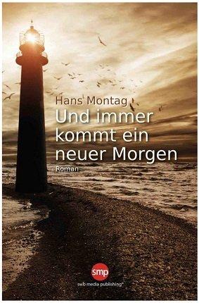 """Ebook """"Und immer kommt ein neuer Morgen"""" in der Kindle Edition kostenlos"""