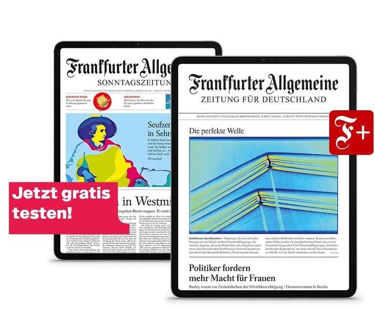 Frankfurter Allgemeine Zeitung (F.A.Z.) und Sonntagszeitung (Digital) 2 Wochen gratis lesen