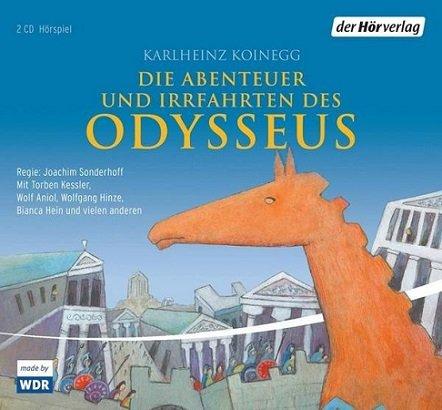 Die Abenteuer und Irrfahrten des Odysseus als Hörspiel gratis beim WDR anhören