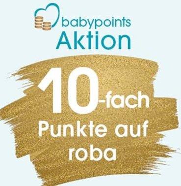 Babymarkt: 10-fache babypoints Punkte auf Roba Produkte