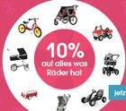 10% Rabatt auf alles mit Rädern bei babymarkt - auch auf Kinderwagen!